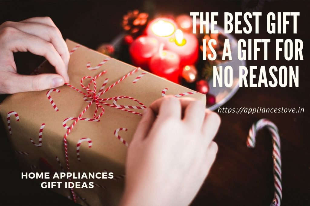 Home appliances as gift